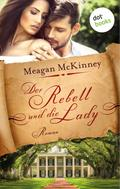 Meagan Mckinney: Der Rebell und die Lady ★★★★★