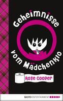 Rose Cooper: Geheimnisse vom Mädchenklo ★★★★