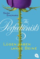 Sara Shepard: The Perfectionists - Lügen haben lange Beine ★★★★★