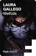 Laura Gallego: WeKids (Flash Relatos)