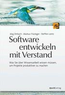 Jörg Dirbach: Software entwickeln mit Verstand