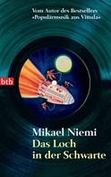 Mikael Niemi: Das Loch in der Schwarte ★★★★