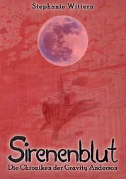 Sirenenblut - Die Chroniken der Gravity Anderson