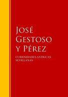 José Gestoso y Pérez: CURIOSIDADES ANTIGUAS SEVILLANAS