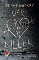 Steve Mosby: Der 50 / 50-Killer ★★★★
