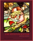 Bastian Berne: Die Hexenagentur