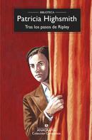 Patricia Highsmith: Tras los pasos de Ripley