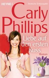 Liebe auf den ersten Kuss - Marsden 2 - Roman