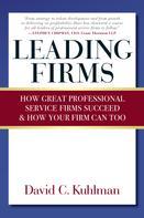 David Kuhlman: Leading Firms