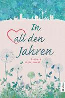 Barbara Leciejewski: In all den Jahren ★★★★★