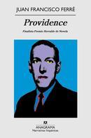 Juan Francisco Ferré: Providence