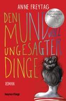 Anne Freytag: Den Mund voll ungesagter Dinge ★★★★★