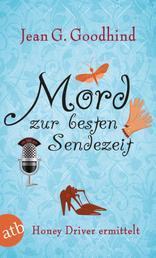Mord zur besten Sendezeit - Kriminalroman