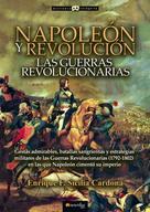 Enrique F. Sicilia Cardona: Napoleón y Revolución