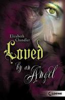 Elizabeth Chandler: Kissed by an Angel 2 - Loved by an Angel ★★★★