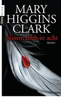 Mary Higgins Clark: Nimm dich in acht ★★★★★