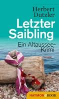 Herbert Dutzler: Letzter Saibling ★★★★
