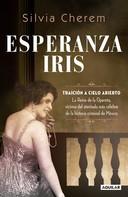 Silvia Cherem: Esperanza Iris