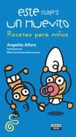 Angelita Alfaro: Este compró un huevito Recetas para niños