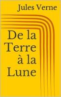 Jules Verne: De la Terre à la Lune