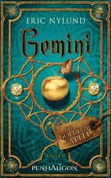 Gemini - Der goldene Apfel - Roman