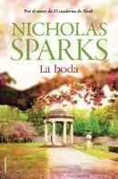 Nicholas Sparks: La boda