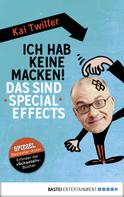 Kai Twilfer: Ich hab keine Macken! Das sind Special Effects ★★★★