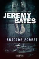Jeremy Bates: Suicide Forest ★★★