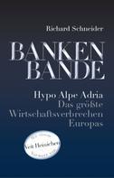 Richard Schneider: Bankenbande ★★★★★