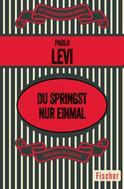 Paolo Levi: Du springst nur einmal