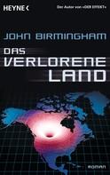 John Birmingham: Das verlorene Land ★★★