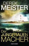 Derek Meister: Der Jungfrauenmacher ★★★★★