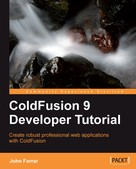 John Farrar: ColdFusion 9 Developer Tutorial