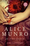 Alice Munro: Zu viel Glück ★★★