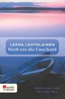 Leena Lehtolainen: Weiß wie die Unschuld ★★★