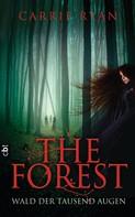 Carrie Ryan: The Forest - Wald der tausend Augen ★★★★