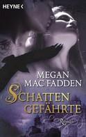 Megan MacFadden: Schattengefährte ★★★