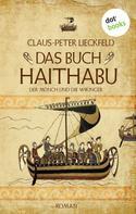 Claus-Peter Lieckfeld: Der Mönch und die Wikinger - Band 1: Das Buch Haithabu ★★★