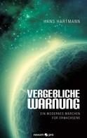 Hans Hartmann: Vergebliche Warnung ★★★