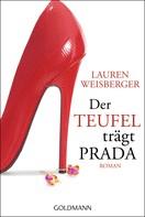 Lauren Weisberger: Der Teufel trägt Prada ★★★★