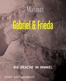 S. Mansouri: Gabriel & Frieda