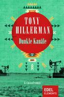 Tony Hillerman: Dunkle Kanäle ★★★