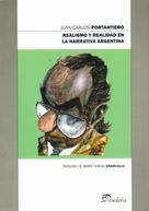 Juan Carlos Portantiero: Realismo y realidad en la narrativa argentina