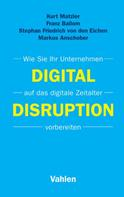 Kurt Matzler: Digital Disruption