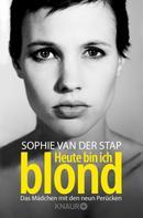 Sophie van der Stap: Heute bin ich blond ★★★★