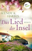 Wendy K. Harris: Das Lied der Insel: Isle of Wight, Teil 3 ★★★★