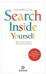 Search Inside Yourself - Das etwas andere Glücks-Coaching