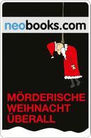 neobooks: Mörderische Weihnacht überall ★★★★★