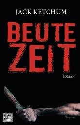 Beutezeit - Roman