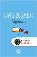 Nina Schmidt: Abgebrezelt ★★★★